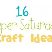 Super Saturday Craft Ideas