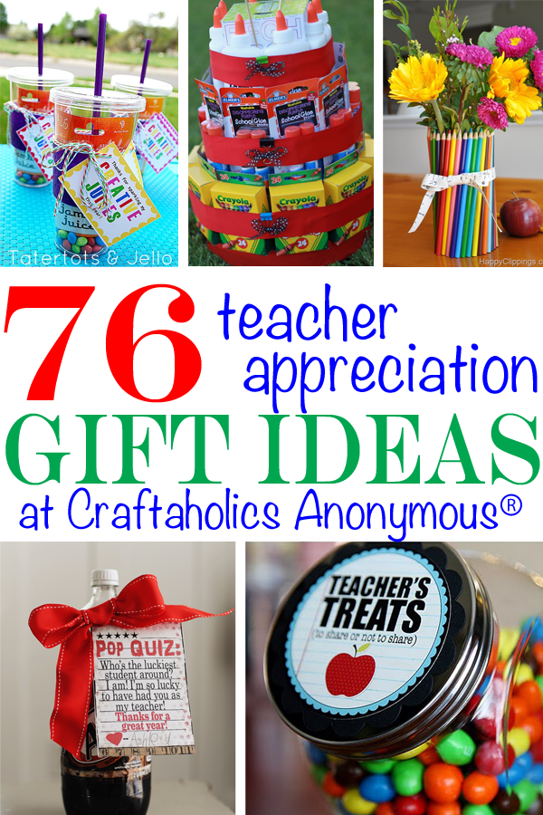 Craftaholics Anonymous® | 76 Teacher Appreciation Gift Ideas