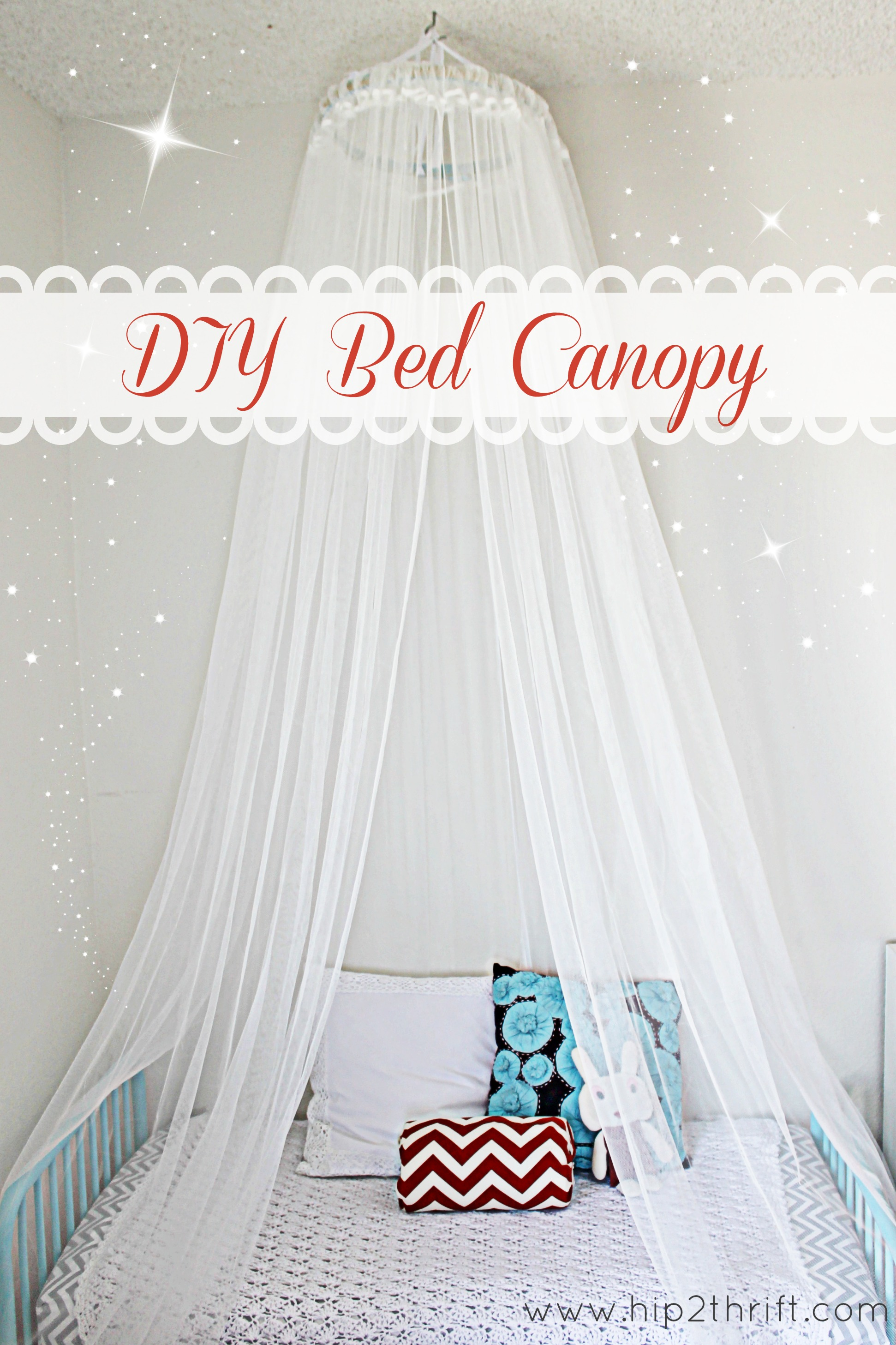 Craftaholics Anonymous 174 How To Make A Bed Canopy