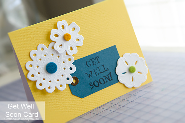 Craftaholics Anonymous Get Well Soon Card Lifestyle Crafts