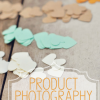Product Photography Tips For Crafters