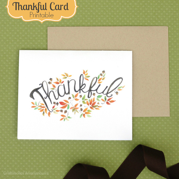 image about Thankful Printable identify Craftaholics Anonymous® Grateful Card- Cost-free Printable!
