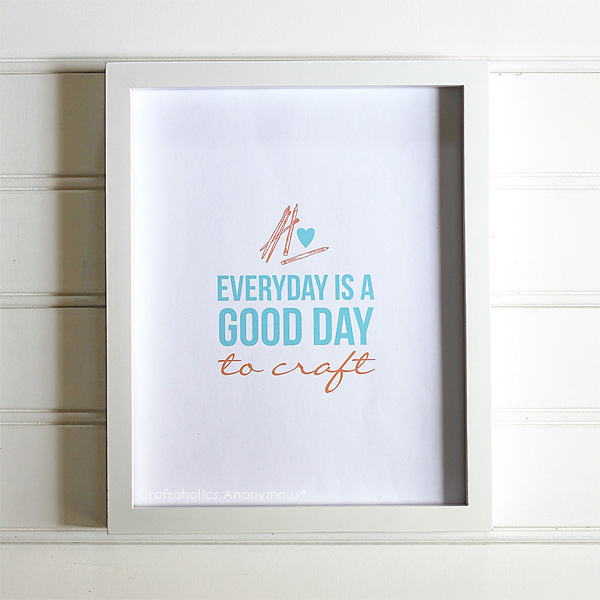 everyday-is-a-good-day-to-craft