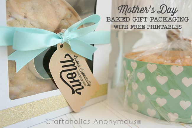 Mother's Day Baked Gift Packaging with FREE printable #mothersdaygift #freeprintable #silhouettecameo