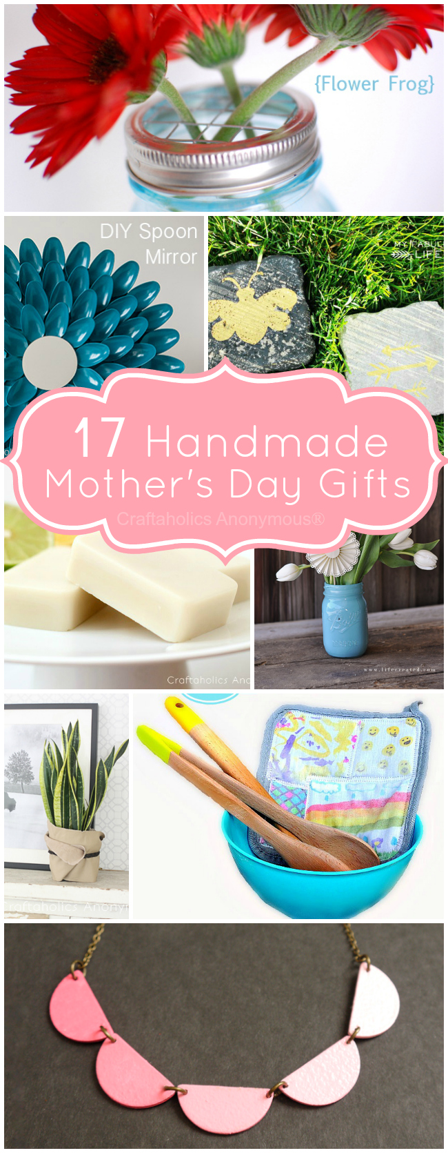 Craftaholics anonymous 17 handmade mother 39 s day gifts for Craft gifts for mom