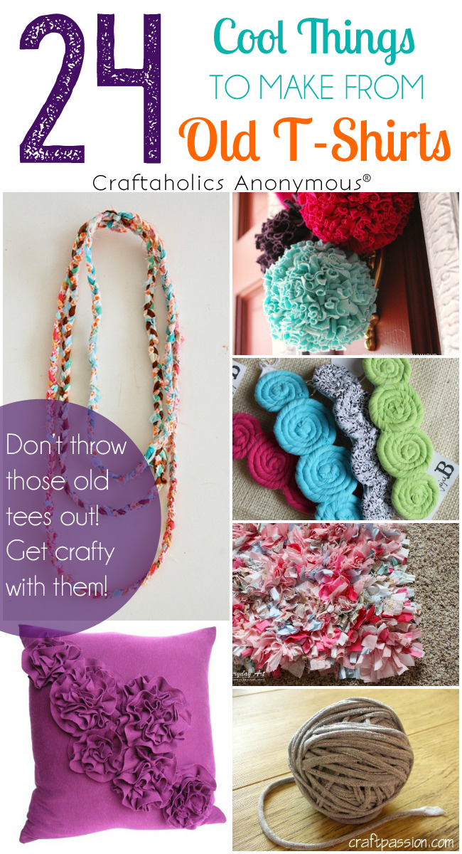 craftaholics anonymous 24 ideas for t shirt crafts