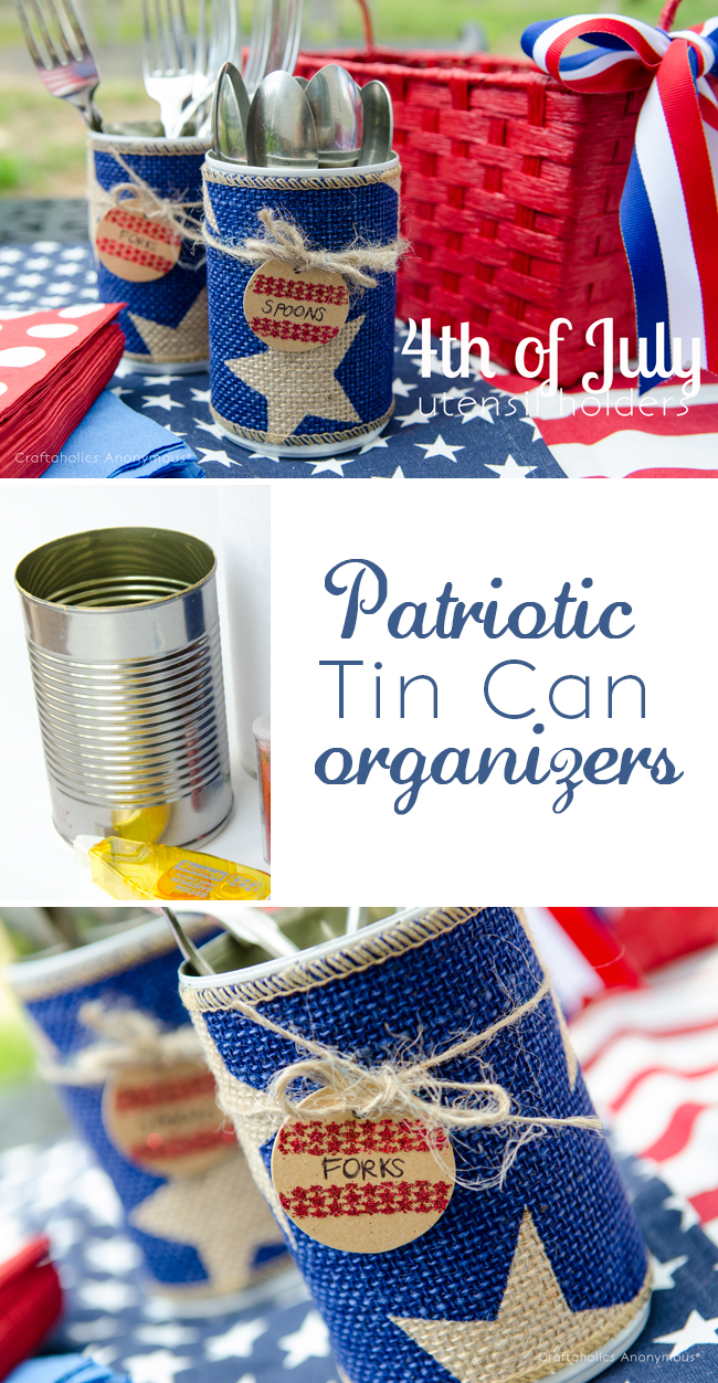 Patriotic Tin can Organizers. Fun way to organize party supplies like straws and utensils in a festive way. Plus great up cycle craft idea!