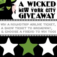 Giveaway for a Trip to see Wicked in NYC