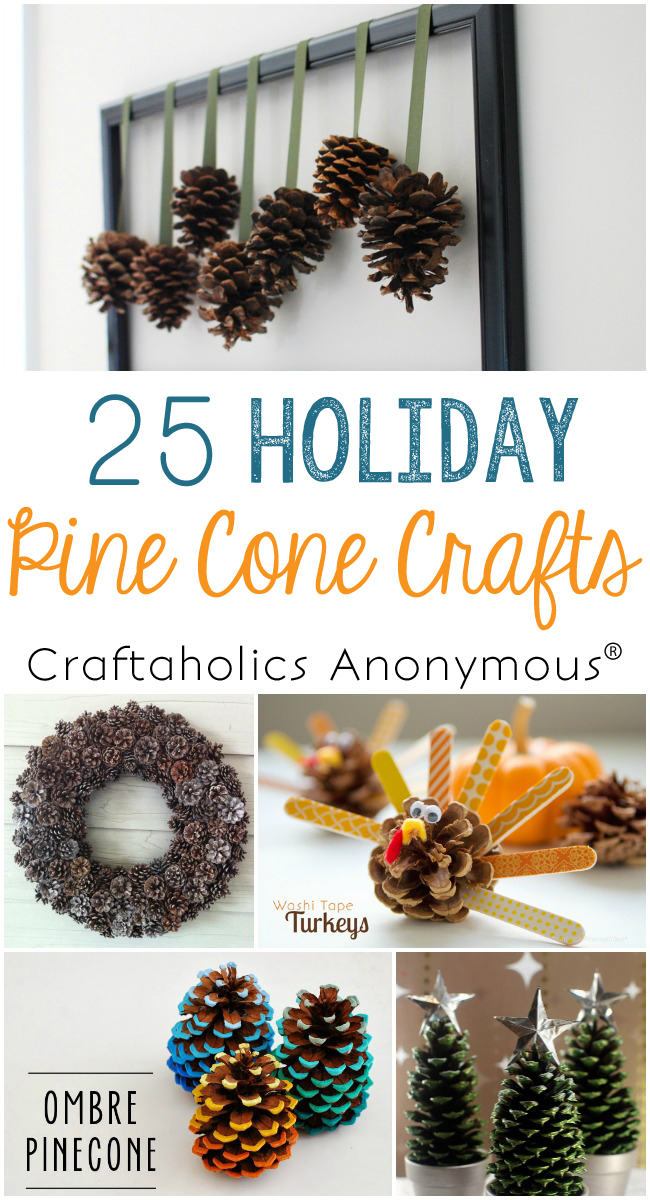 Craftaholics Anonymous® | 25 Pine Cone Crafts