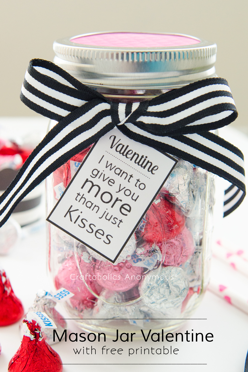 Valentine Mason Jar Gift idea || All you need is a bag of kisses, ribbon, and the free printable tag.
