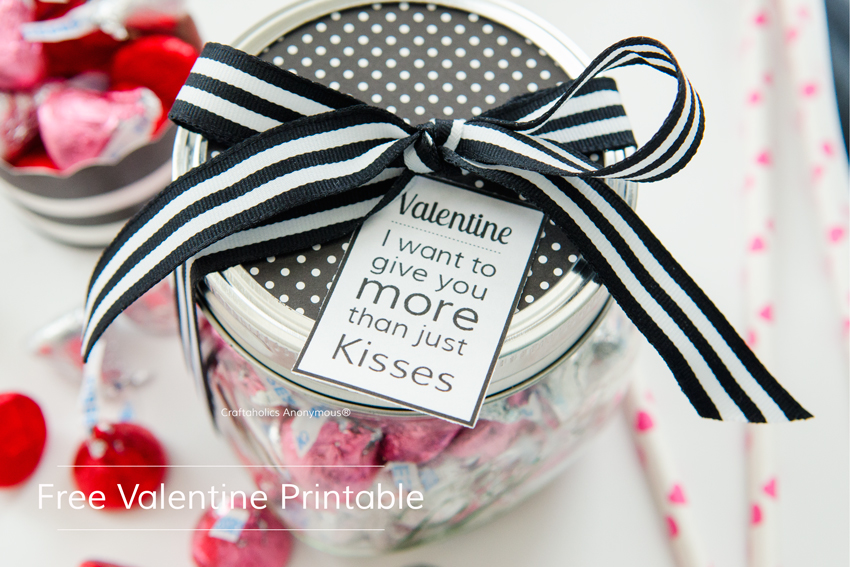 Free Valentine Tag Printable || Valentine, I want to give you more than just KISSES!