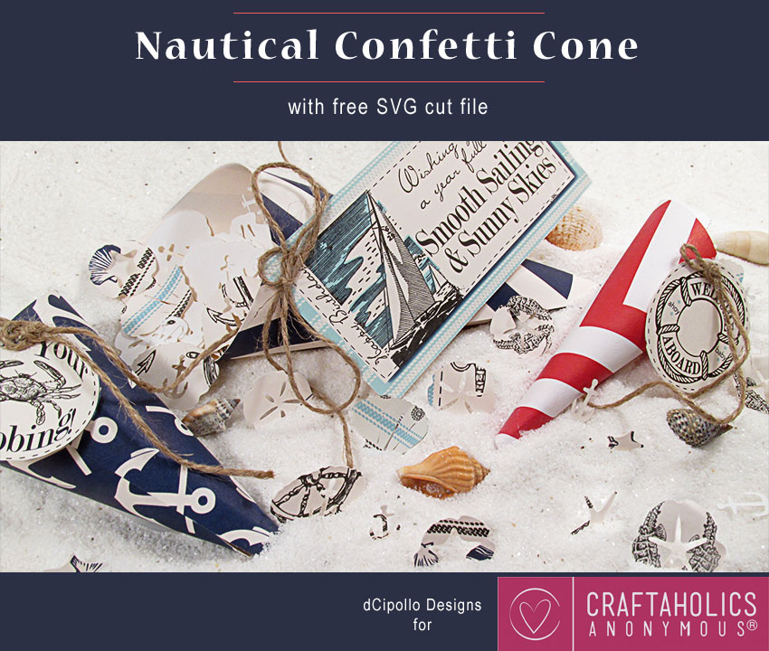 Craftaholics Anonymous® | Free SVG Cut File - Nautical Confetti and Cone