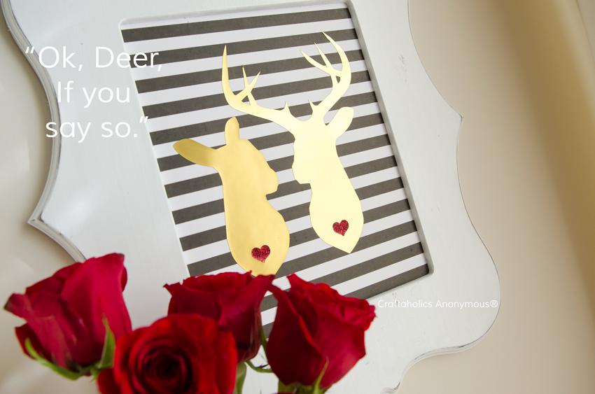 Ok Deer if you say so || Would make a cute Valentine card