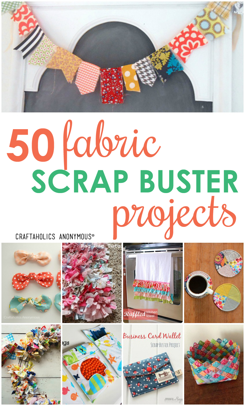 Craftaholics Anonymous Fabric Scrap Projects