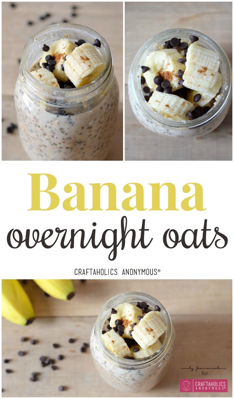 Banana Overnight Oats Recipe on Craftaholics Anonymous™
