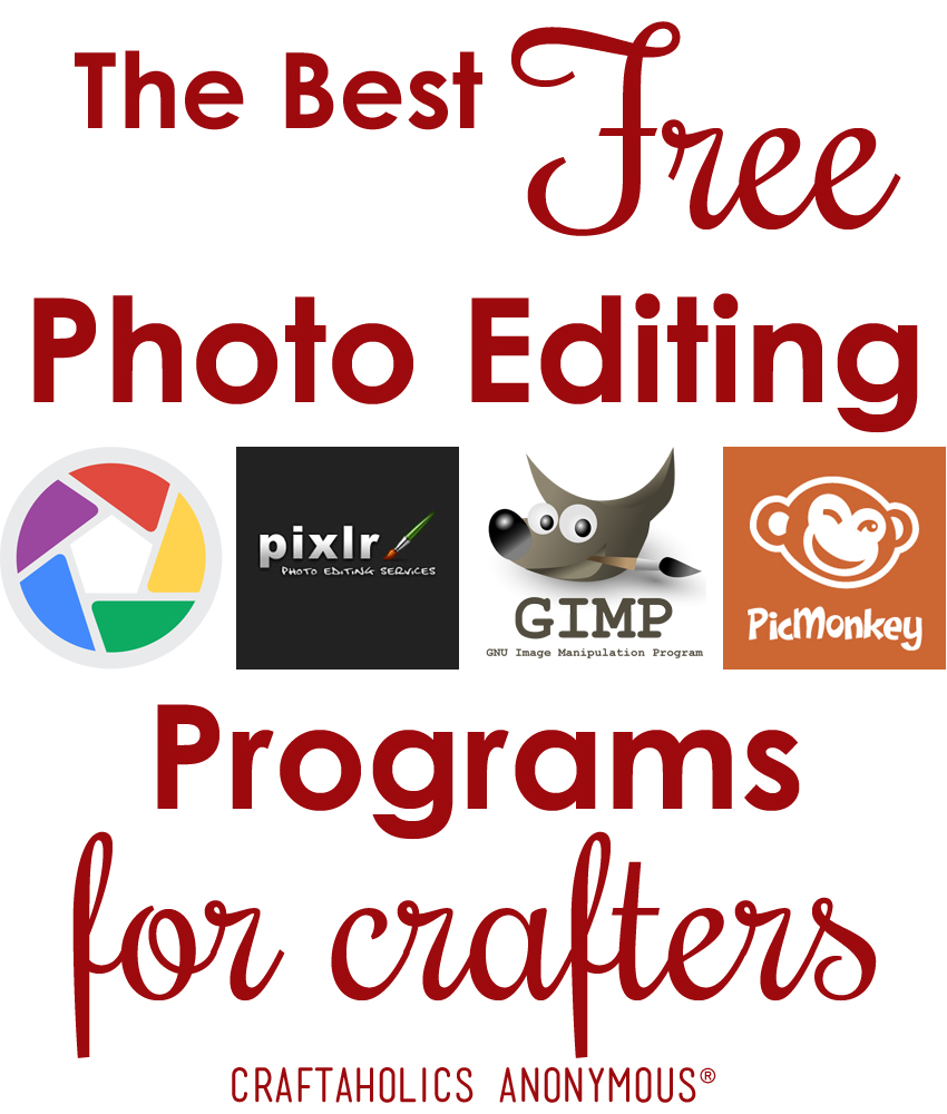 Craftaholics anonymous the best free photo editing programs Free photo editing programs