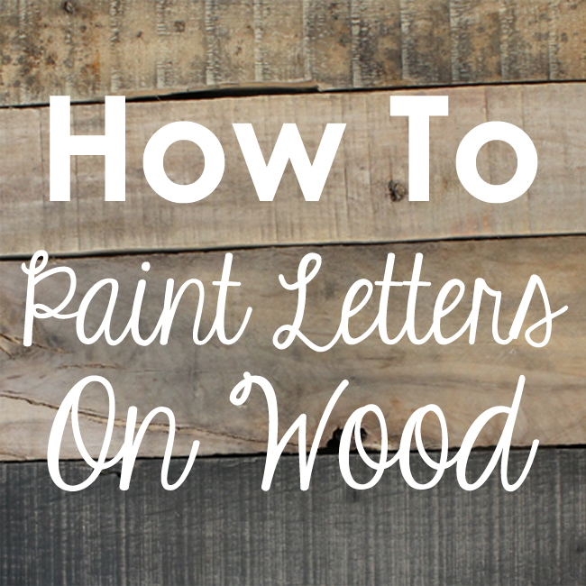 craftaholics anonymous how to paint letters on wood