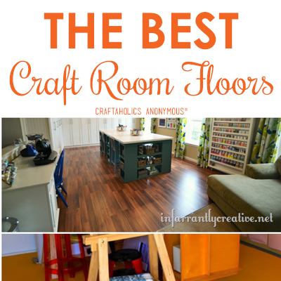 Craftaholics Anonymous 174 The Best Craft Room Flooring