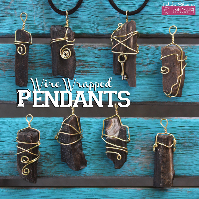 make wire wrapped pendants | Craftaholics Anonymous ®
