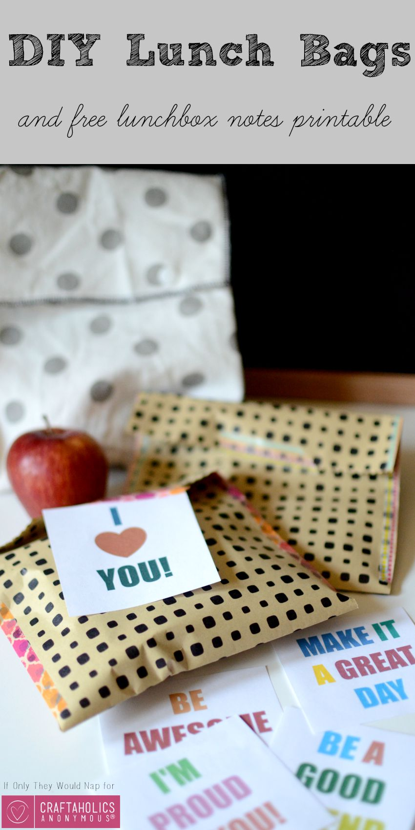 DIY Lunch Bags and free lunchbox notes printable