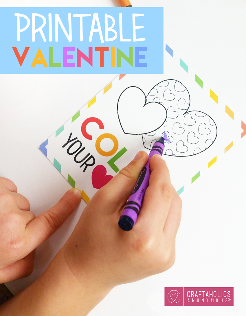 Color Your Heart Out Printable Valentine. Great for kids at school!