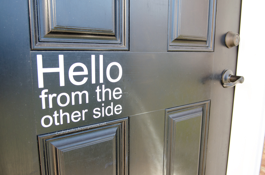 'Hello from the other side' vinyl decal