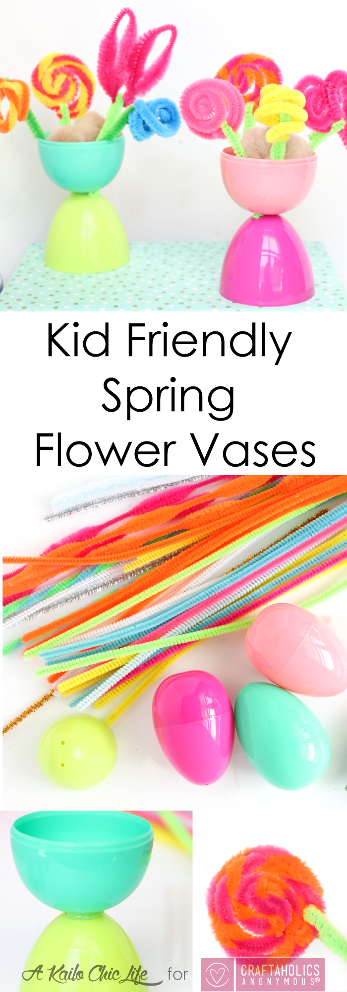 Kid Friendly Spring Flower Vases - Use Plastic Easter Eggs and Pipe Cleaners to create the fun, colorful kid craft flower vases