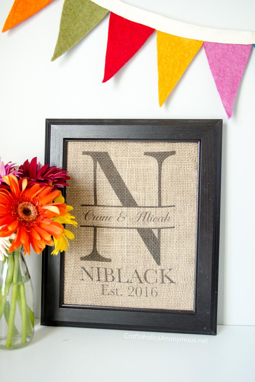 DIY Wedding Monogram Gift Idea :: Simply print on Burlap using ink jet printer.