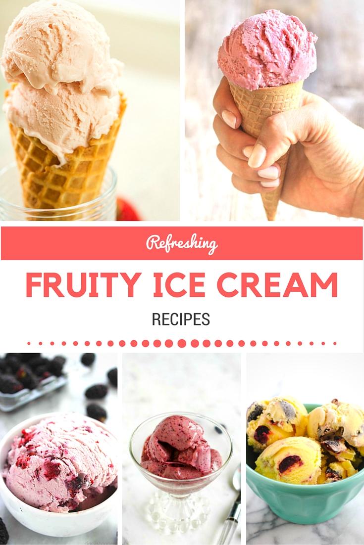 32 Refreshing Fruity Ice Cream Recipes Pinterest v2 - No number