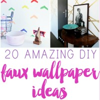 20 DIY Faux Wallpaper Ideas