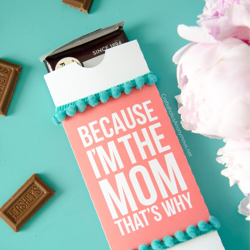 Because I'm the Mom, that's why :: DIY Candy Bar Wrapper for Mother's Day gift idea