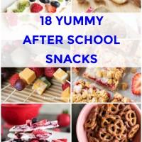 18 Yummy After School Snacks