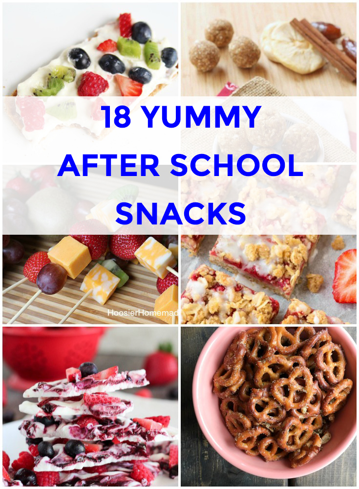 18 Yummy After School Snacks